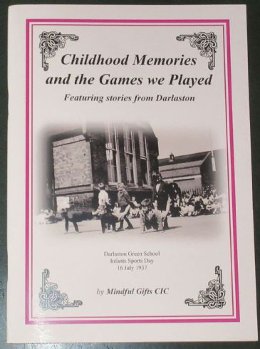 Childhood Memories and the Games we played - Featurng Stories from Darlaston